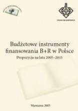 Budżetowe instrumenty finansowania B+R w Polsce: propozycja na lata 2005-2015