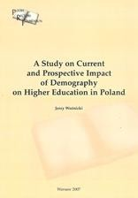 A Study on Current and Prospective Impact of Demography on Higher Education in Poland